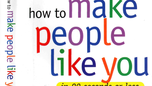 Book Notes: How To Make People Like You In 90 Seconds or Less