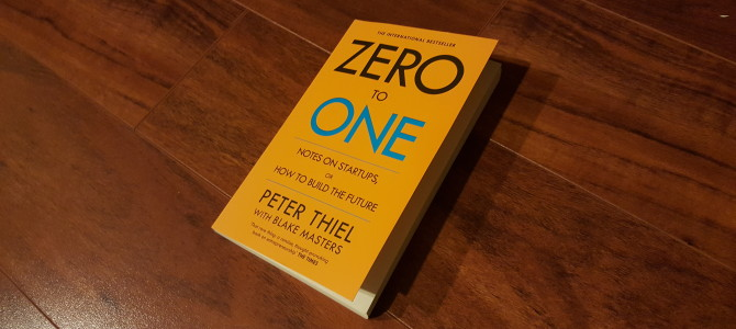 Book Notes: Zero to One by Peter Thiel